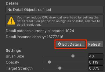 Terrain: Paint Details の Edit Details